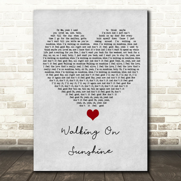 Katrina And The Waves Walking On Sunshine Grey Heart Song Lyric Quote Music Print