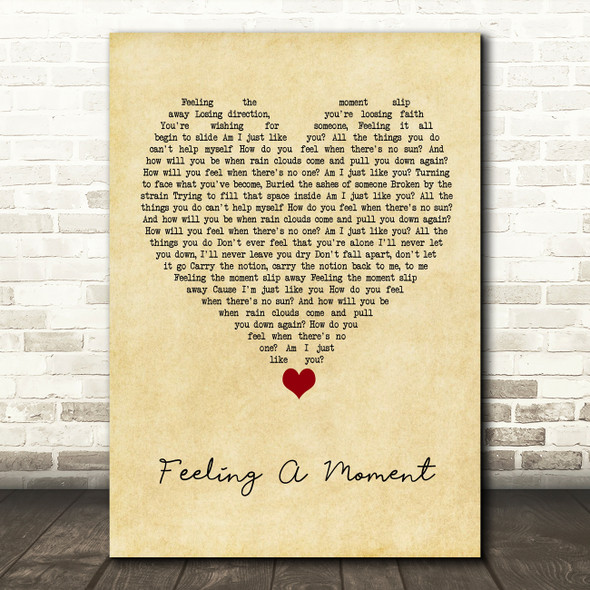 Feeder Feeling A Moment Vintage Heart Song Lyric Quote Music Print