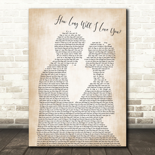 How Long Will I Love You Ellie Goulding Song Lyric Man Lady Wedding Print