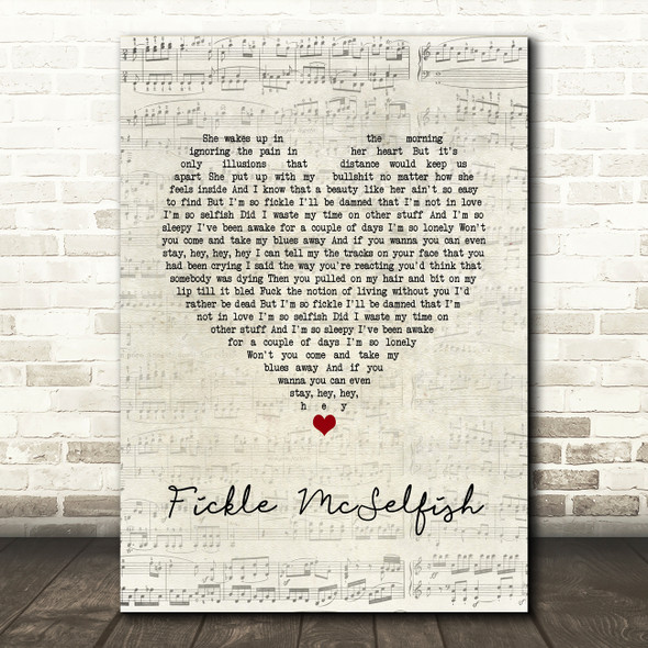 Gerry Cinnamon Fickle McSelfish Script Heart Song Lyric Quote Music Print