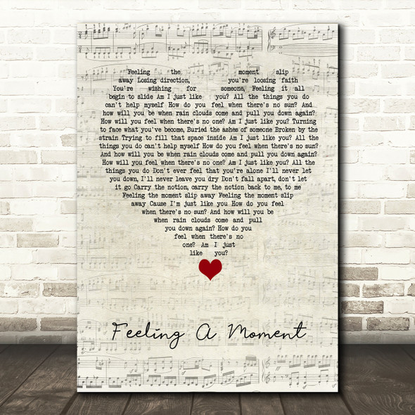 Feeder Feeling A Moment Script Heart Song Lyric Quote Music Print