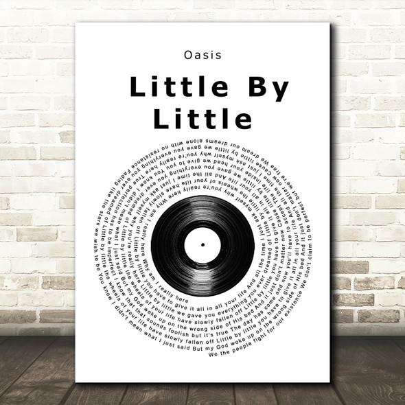 Oasis Little By Little Vinyl Record Song Lyric Quote Music Print