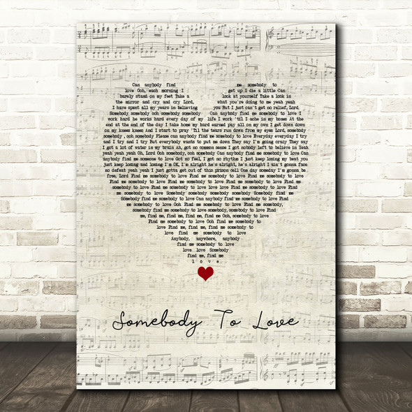 Queen Somebody To Love Script Heart Song Lyric Quote Music Print
