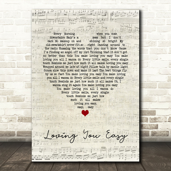 Zac Brown Band Loving You Easy Script Heart Song Lyric Quote Music Print