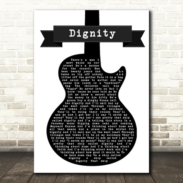 Deacon Blue Dignity Black & White Guitar Song Lyric Quote Music Print