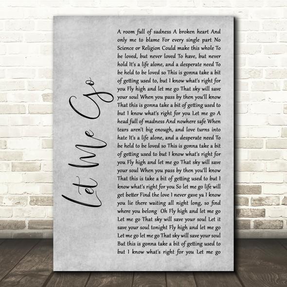 Gary Barlow Let Me Go Grey Rustic Script Song Lyric Quote Music Print