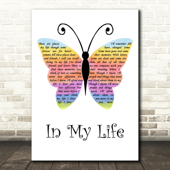 The Beatles In My Life Rainbow Butterfly Song Lyric Quote Music Print