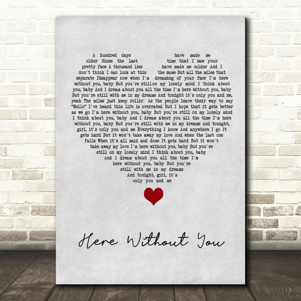 3 Doors Down Here Without You Grey Heart Song Lyric Quote Music Print