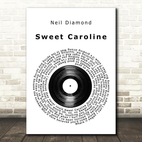 Neil Diamond Sweet Caroline Vinyl Record Song Lyric Quote Music Print