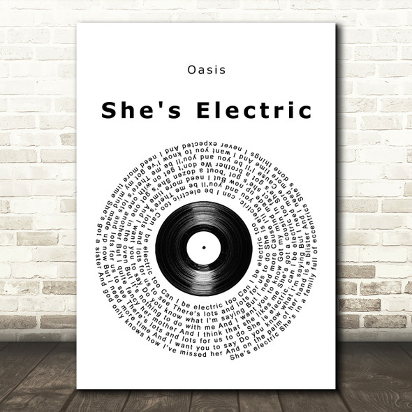Oasis She's Electric Vinyl Record Song Lyric Quote Music Print