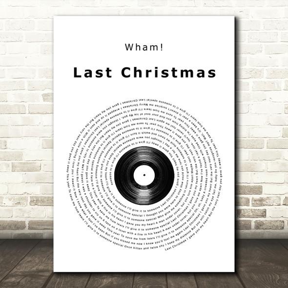Wham! Last Christmas Vinyl Record Song Lyric Quote Music Print
