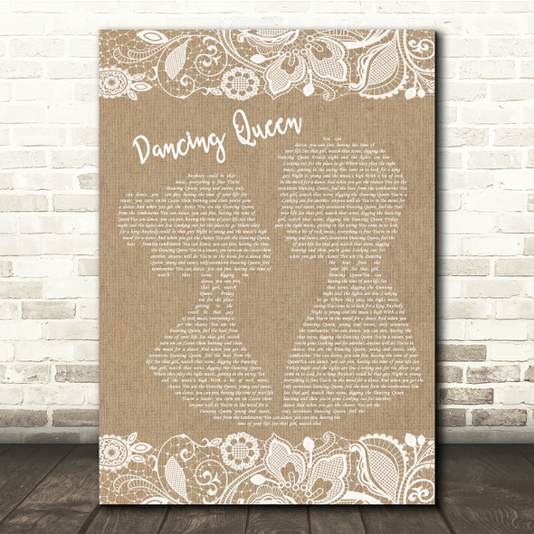 ABBA Dancing Queen Burlap & Lace Song Lyric Quote Music Print