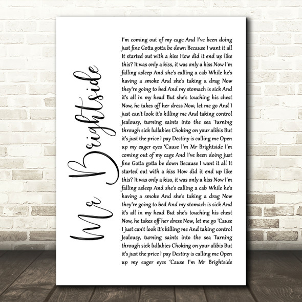 The Killers Mr Brightside White Script Song Lyric Quote Music Print