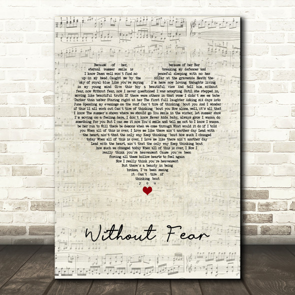 Dermot Kennedy Without Fear Script Heart Song Lyric Quote Music Print