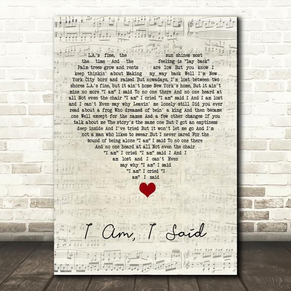 Neil Diamond I Am, I Said Script Heart Song Lyric Quote Music Print