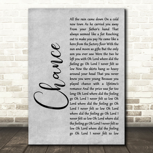 Big Country Chance Grey Rustic Script Song Lyric Quote Music Print