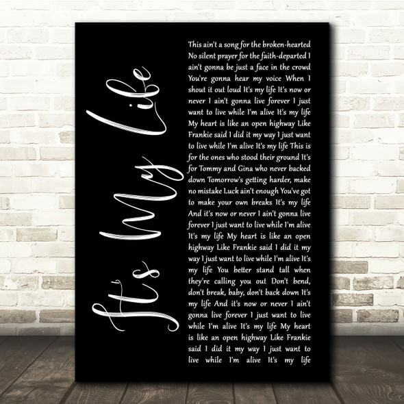 Bon Jovi It's My Life Black Script Song Lyric Quote Music Print