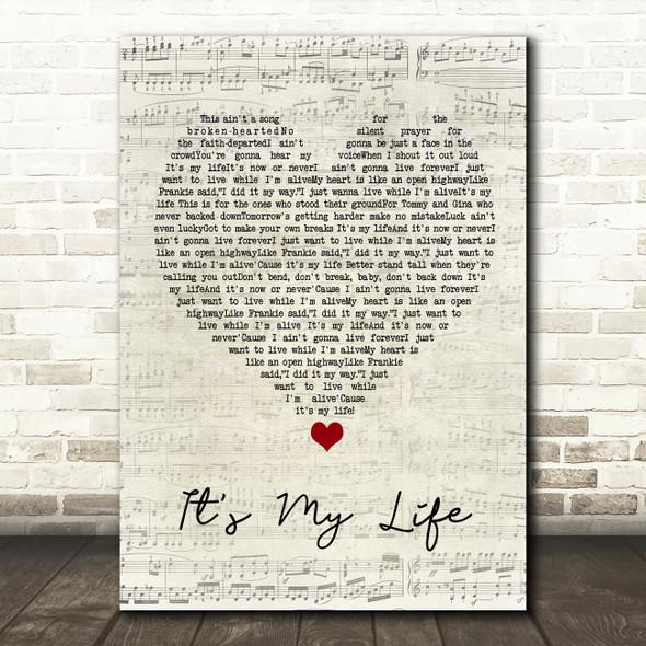 Bon Jovi It's My Life Script Heart Song Lyric Quote Music Print