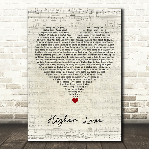 Kygo & Whitney Houston Higher Love Script Heart Song Lyric Quote Music Print