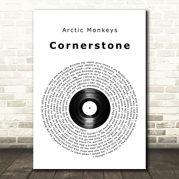 Arctic Monkeys Cornerstone Vinyl Record Song Lyric Quote Music Print