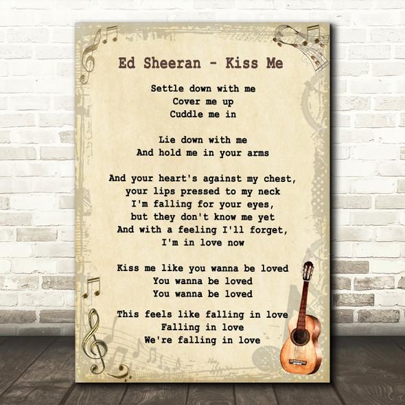 Ed Sheeran Kiss Me Song Lyric Vintage Quote Print