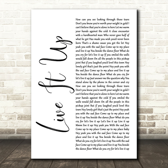 Mental As Anything Live It Up White Script Song Lyric Quote Music Print