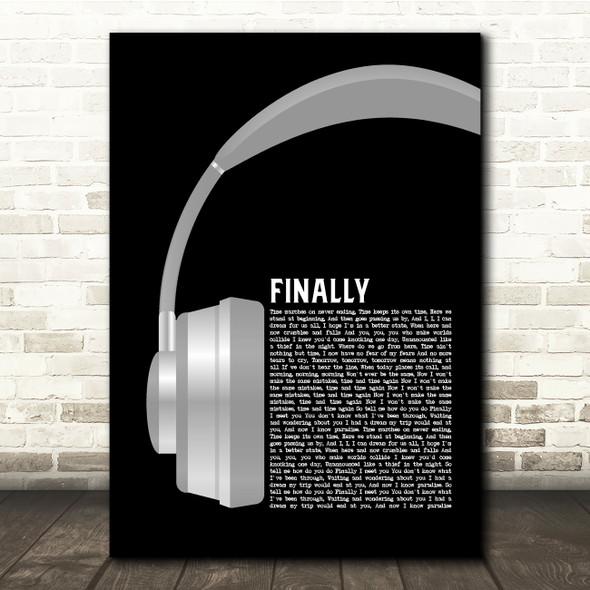 Kings of Tomorrow Finally Grey Headphones Song Lyric Quote Music Print