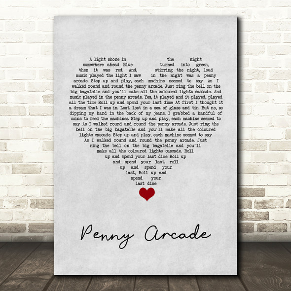 Roy Orbison Penny Arcade Grey Heart Song Lyric Quote Music Print