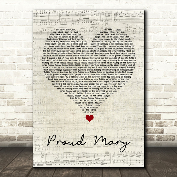 Tina Turner Proud Mary Script Heart Song Lyric Quote Music Print