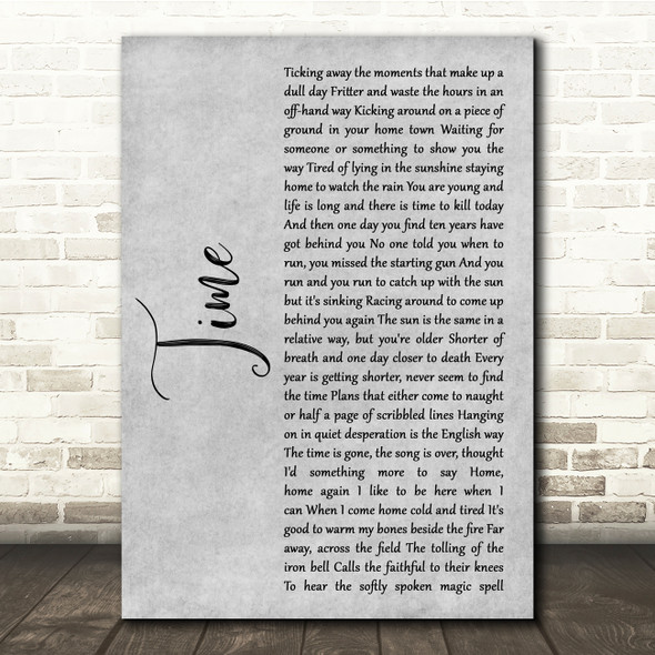 Pink Floyd Time Grey Rustic Script Song Lyric Quote Music Print