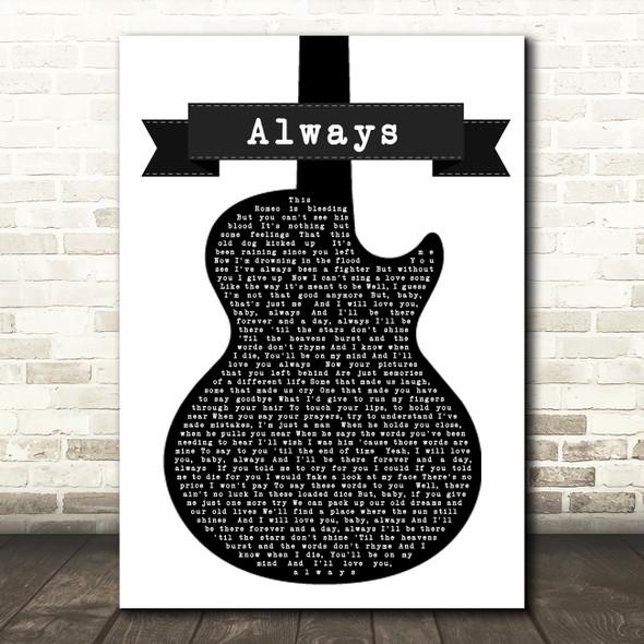 Bon Jovi Always Black & White Guitar Song Lyric Quote Print