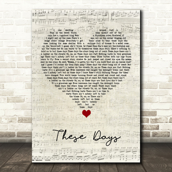 Bon Jovi These Days Script Heart Song Lyric Quote Music Print