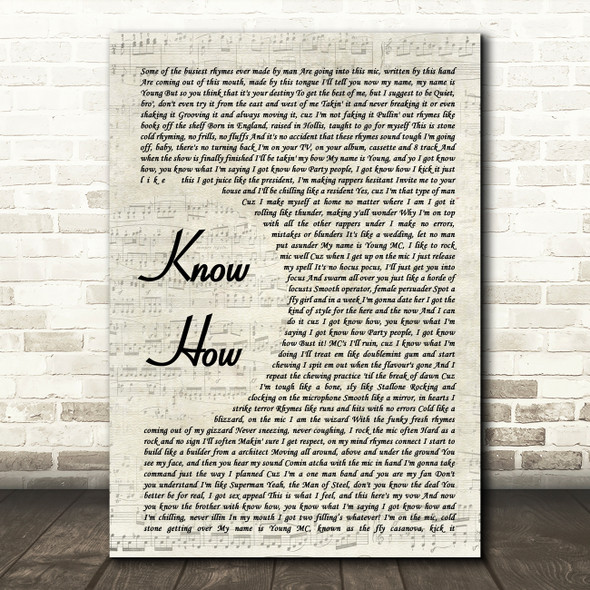 Young MC Know How Vintage Script Song Lyric Quote Music Print