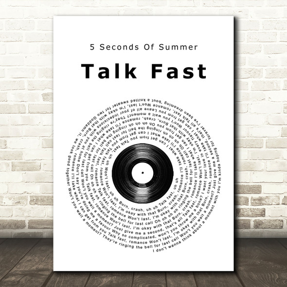 5 Seconds Of Summer Talk Fast Vinyl Record Song Lyric Quote Music Print