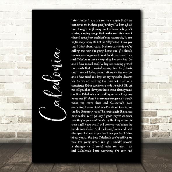 Dougie MacLean Caledonia Black Script Song Lyric Quote Music Print