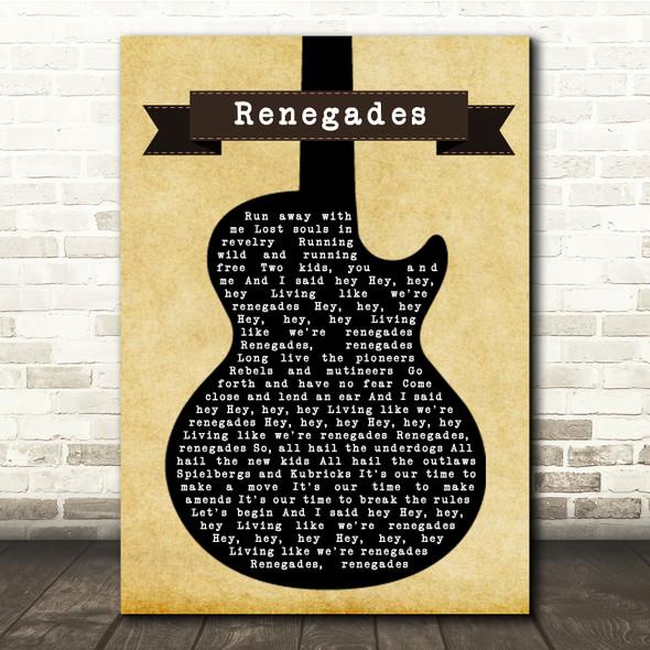 X Ambassadors Renegades Black Guitar Song Lyric Quote Music Print