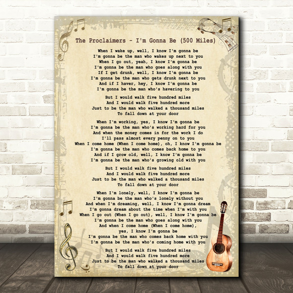 The Proclaimers - I'm Gonna Be 500 Miles Song Lyric Guitar Quote Print