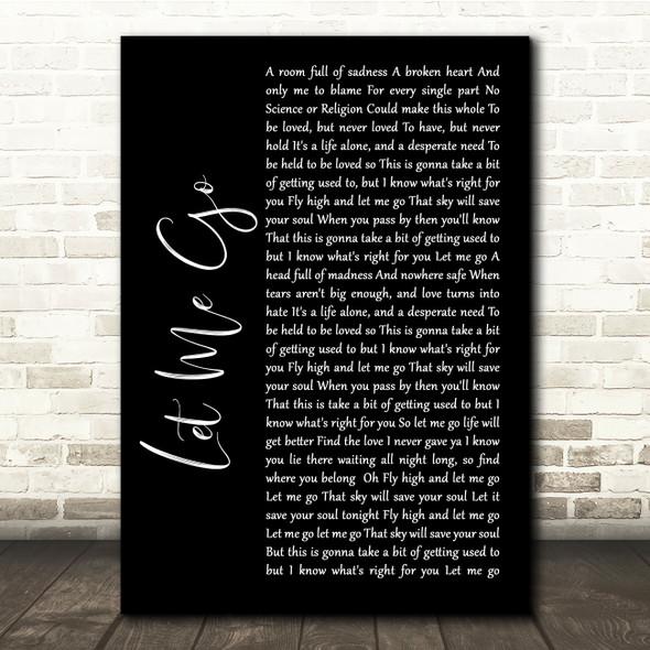 Gary Barlow Let Me Go Black Script Song Lyric Quote Music Print