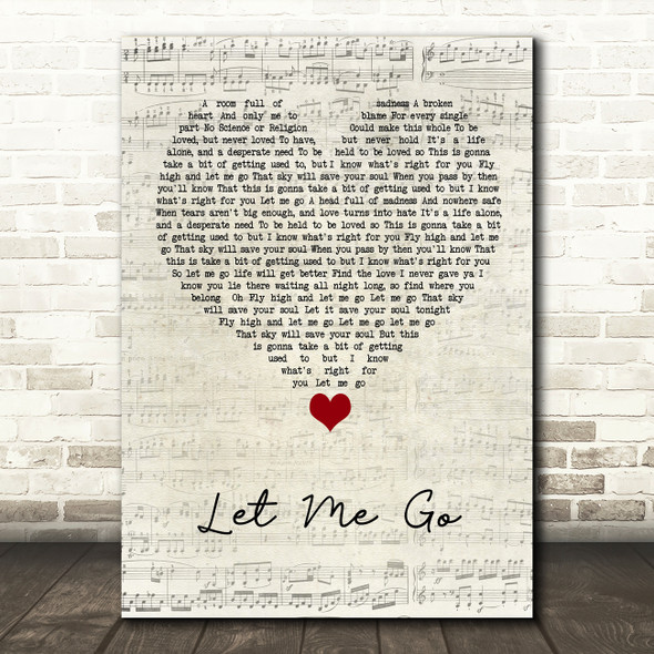 Gary Barlow Let Me Go Script Heart Song Lyric Quote Music Print