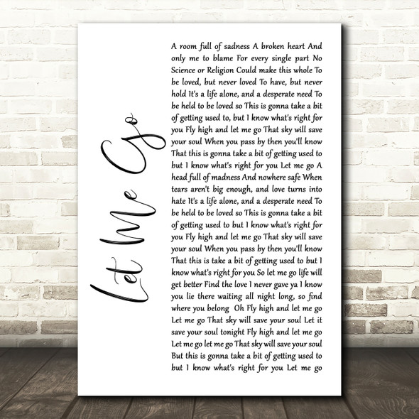 Gary Barlow Let Me Go White Script Song Lyric Quote Music Print