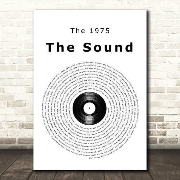 The 1975 The Sound Vinyl Record Song Lyric Quote Music Print