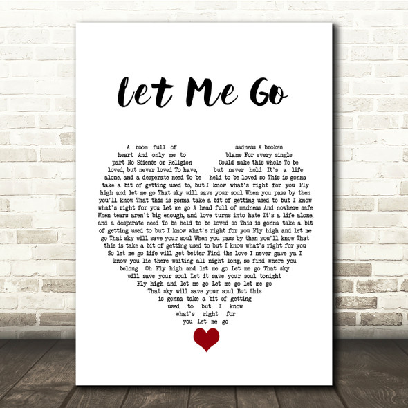 Gary Barlow Let Me Go White Heart Song Lyric Quote Music Print