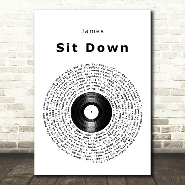 James Sit Down Vinyl Record Song Lyric Quote Music Print