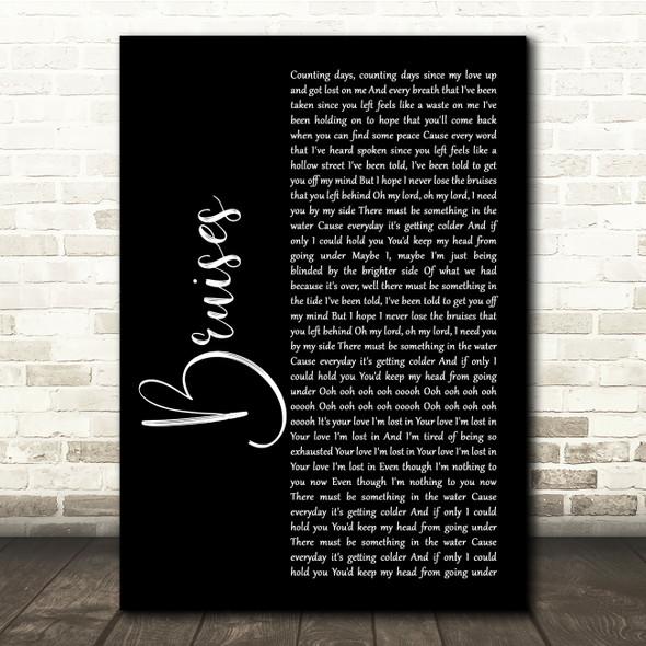 Lewis Capaldi Bruises Black Script Song Lyric Quote Music Print