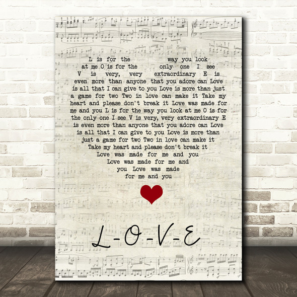 Nat King Cole L-O-V-E Script Heart Song Lyric Quote Music Print