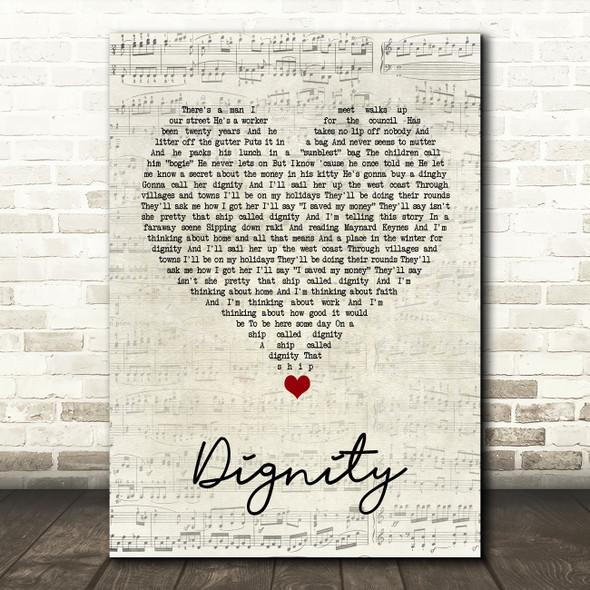 Deacon Blue Dignity Script Heart Song Lyric Quote Music Print