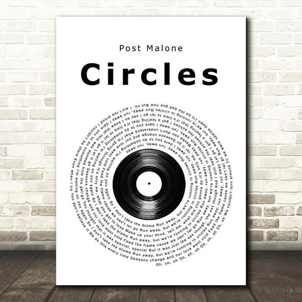 Post Malone Circles Vinyl Record Song Lyric Quote Music Print