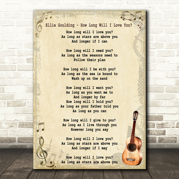 Ellie Goulding How Long Will I Love You Song Lyric Vintage Quote Print