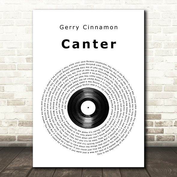 Gerry Cinnamon Canter Vinyl Record Song Lyric Quote Music Print