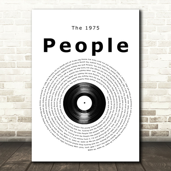 The 1975 People Vinyl Record Song Lyric Quote Music Print